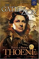 The Gates of Zion (Zion Chronicles #1)