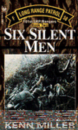Six Silent Men, Book Two (101st Lrp/Rangers) Kenn Miller