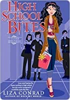 High School Bites: The Lucy Chronicles