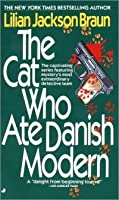 The Cat Who Ate Danish Modern (Cat Who..., #2)