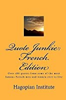 Quote Junkie: French Edition