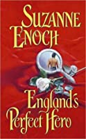 England's Perfect Hero (Lessons in Love, #3)