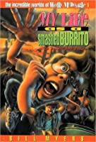 My Life as a Smashed Burrito (The Incredible Worlds of Wally McDoogle, 1)