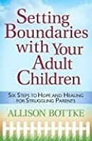 Setting Boundaries with Your Adult Children