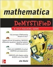 Mathematica DeMYSTiFied  by  Jim Hoste