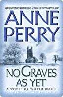 No Graves As Yet (World War I, #1)