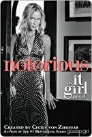 Notorious (It Girl, #2)