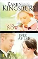 Even Now / Ever After Compilation Limited Edition: WITH Ever After