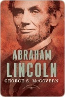 Abraham Lincoln (The American Presidents, #16)  by  George S. McGovern