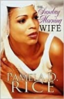 The Sunday Morning Wife (Peace in the Storm Publishing Presents)