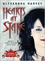 Hearts at Stake (Drake Chronicles, #1)
