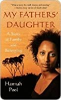 My Fathers' Daughter: A Story of Family and Belonging