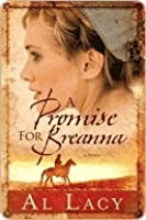 A Promise for Breanna (Angel of Mercy Series #1)