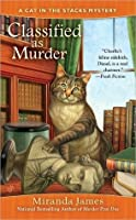Classified as Murder (Cat in the Stacks Mystery, #2)