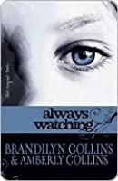 Always Watching (The Rayne Tour, #1)