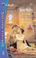 The Sheik and the Virgin Princess (Desert Rogues, #5) (Silhouette Special Edition, #1453)