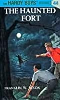 The Haunted Fort (Hardy Boys, #44)