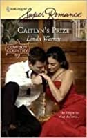 Caitlyn's Prize (The Belles of Texas #1)