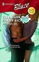 Tall, Dark And Filthy Rich (Harlequin Blaze #362)(Million Dollar Secrets)