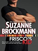 Frisco's Kid (Tall, Dark & Dangerous #3)