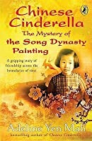 The Mystery of the Song Dynasty Painting. Adeline Yen Mah