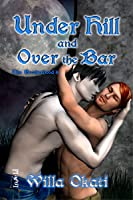 Under Hill and Over the Bar (The Brotherhood, #8)