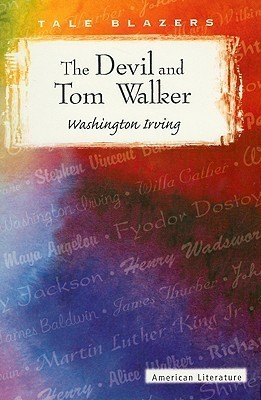 The Devil and Tom Walker  by  Washington Irving