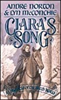 Ciara's Song: A Chronicle of the Witch World