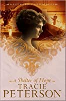 A Shelter of Hope (Westward Chronicles, #1)