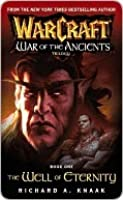 The Well of Eternity (WarCraft: War of the Ancients, #1)