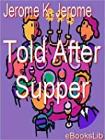 Told After Supper (Large Print)