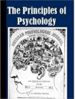 The Principles of Psychology (Updates w/linked toc)