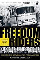 Freedom Riders:1961 and the Struggle for Racial Justice