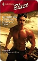 Beyond His Control (SEAL, #3; Harlequin Blaze #384)