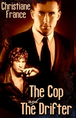 The Cop and the Drifter Christiane France