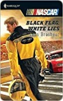 Black Flag, White Lies (Harlequin Nascar)