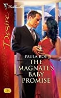 The Magnate's Baby Promise (Silhouette Desire)