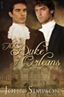 The Duke of Orleans