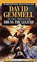 The First Chronicles of Druss the Legend (Drenai Tales, #6)