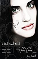 Betrayal (Dark Touch, #4)