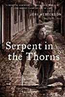 Serpent in the Thorns (Crispin Guest Medieval Noir, #2)