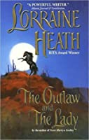 The Outlaw and the Lady (Daughters of Fortune, #1)