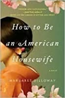 How to Be an American Housewife