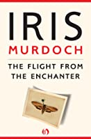 The Flight from the Enchanter (Vintage Classics)