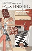 Faux Finished (An Interior Design Mystery, #1)
