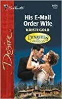 His E-Mail Order Wife (Dynasties: The Connellys)
