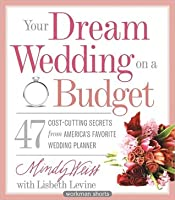 Your Dream Wedding on a Budget
