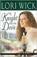 The Knight and the Dove (Kensington Chronicles, #4)