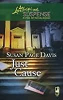 Just Cause (Love Inspired Suspense # 86)