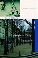 Murder in Clichy (Aimee Leduc Investigations, #5)